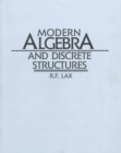 Image for Modern Algebra and Discrete Structures