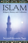 Image for Islam : Religion, History and Civilization