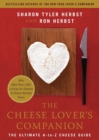 Image for The cheese lover's companion  : the ultimate A-to-Z cheese guide with more than 1,000 listings for cheeses and cheese-related terms