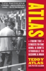 Image for Atlas  : from the streets to the ring - a son's struggle to become a man