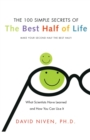 Image for 100 Simple Secrets Of The Best Half Of Life : What Scientists Have Learned And How You Can Use It