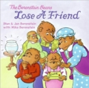 Image for The Berenstain Bears Lose a Friend