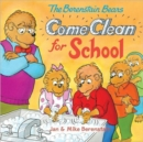 Image for The Berenstain Bears Come Clean for School