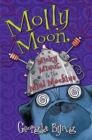 Image for Molly Moon, Micky Minus, & the Mind Machine