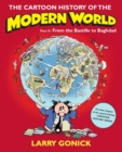 Image for The cartoon history of the modern worldPt. 2: From the Bastille to Baghdad
