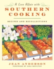 Image for A Love Affair with Southern Cooking : Recipes and Recollections