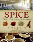 Image for Spice : Flavors of the Eastern Mediterranean