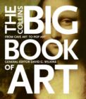 Image for The Collins Big Book of Art : From Cave Art to Pop Art