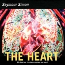 Image for The heart  : all about our circulatory system and more!