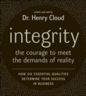 Image for Integrity  : the courage to meet the demands of reality