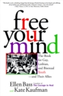 Image for Free Your Mind : The Book for Gay, Lesbian and Bisexual Youth, and Their Allies