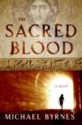 Image for The Sacred Blood : A Novel