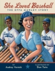 Image for She Loved Baseball : The Effa Manley Story
