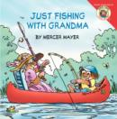 Image for Little Critter: Just Fishing with Grandma