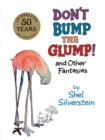 Image for Don't Bump the Glump! : And Other Fantasies