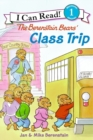 Image for The Berenstain Bears' Class Trip