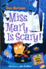 Image for Miss Mary is scary!