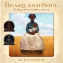 Image for Heart and Soul : The Story of America and African Americans