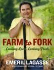 Image for Farm to fork  : cooking local, cooking fresh