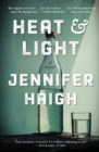 Image for Heat and light  : a novel