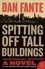 Image for Spitting Off Tall Buildings : A Novel