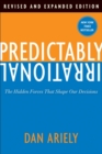 Image for Predictably irrational  : the hidden forces that shape our decisions