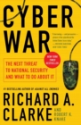 Image for Cyber war  : the next threat to national security and what to do about it