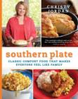 Image for Southern plate  : classic comfort food that makes everyone feel like family