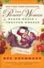 Image for The Pioneer Woman : Black Heels to Tractor Wheels--a Love Story