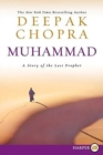 Image for Muhammad : A Story of the Last Prophet Large Print