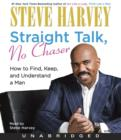Image for Straight talk, no chaser  : how to find, keep, and understand a man
