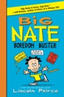 Image for Big Nate Boredom Buster : Super Scribbles, Cool Comix, and Lots of Laughs