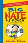 Image for Big Nate 1-2 Punch: 2 Big Nate Books in 1 Box! : Includes Big Nate and Big Nate Strikes Again