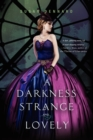 Image for A Darkness Strange and Lovely