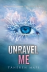 Image for Unravel Me