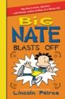 Image for Big Nate Blasts Off