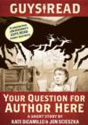 Image for Guys Read: Your Question for Author Here: A Short Story from Guys Read: Funny Business