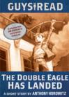 Image for Guys Read: The Double Eagle Has Landed: A Short Story from Guys Read: Thriller