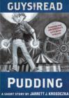 Image for Guys Read: Pudding: A Short Story from Guys Read: Thriller
