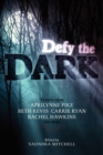 Image for Defy the Dark