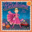 Image for Pinkalicious: Pink or Treat!