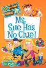 Image for Ms. Sue has no clue!