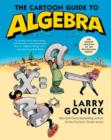 Image for The Cartoon Guide to Algebra