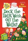 Image for My Weird School Special: Deck the Halls, We're Off the Walls!