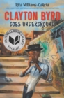 Image for Clayton Byrd Goes Underground