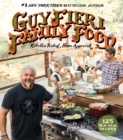 Image for Guy Fieri Family Food : 125 Real-Deal Recipes--Kitchen Tested, Home Approved