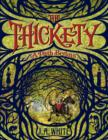 Image for The Thickety: A Path Begins