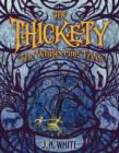 Image for The Thickety : The Whispering Trees