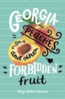 Image for Georgia Peaches and other forbidden fruit