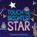 Image for Touch the Brightest Star